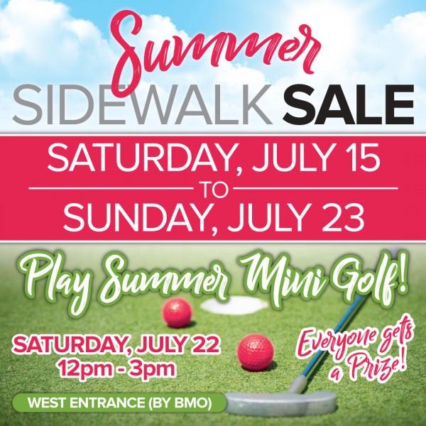 SUMMER SIDEWALK SALE AND MINI  GOLF EVENT - July 15-23