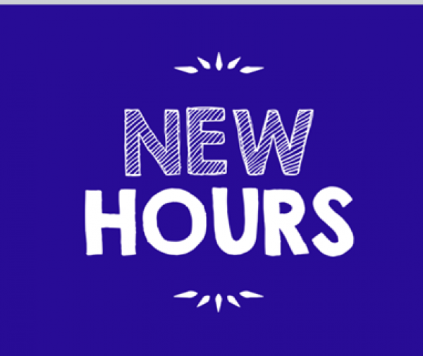 New Hours!